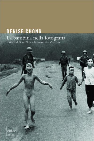 """""""La bambina della fotografia"""" di Denise Chong"""