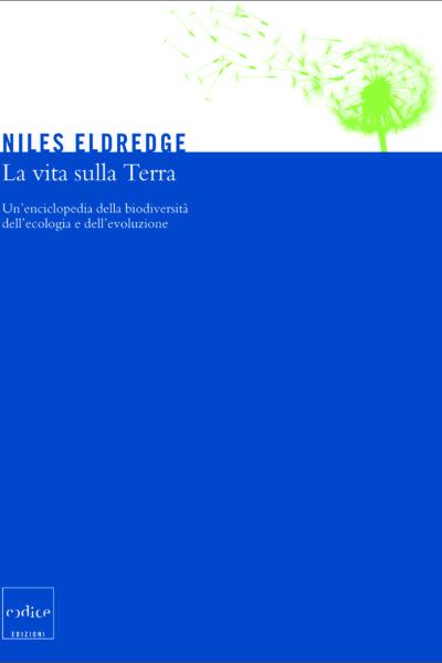 """""""la vita sulla terra"""" di Niles Eldredge"""