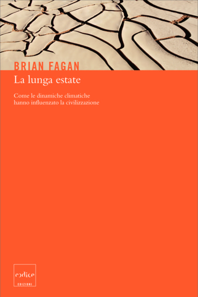 """La lunga estate"" di Brian Fagan"