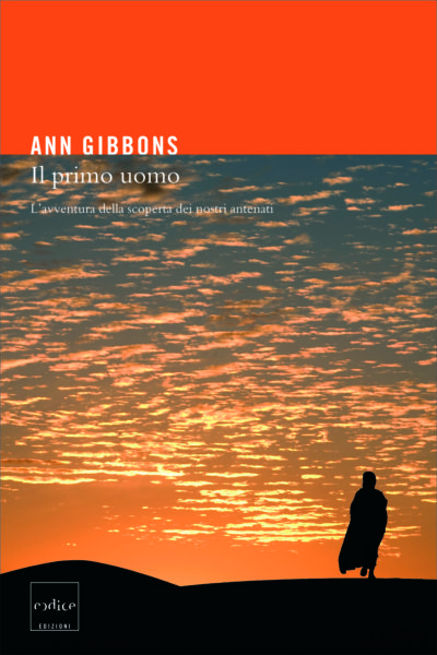 """""""Il primo uomo"""" di Ann Gibbons"""