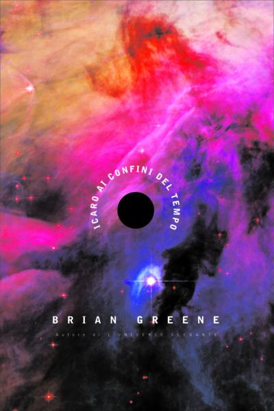 """""""Icaro ai confini del tempo"""" di Brian Greene"""