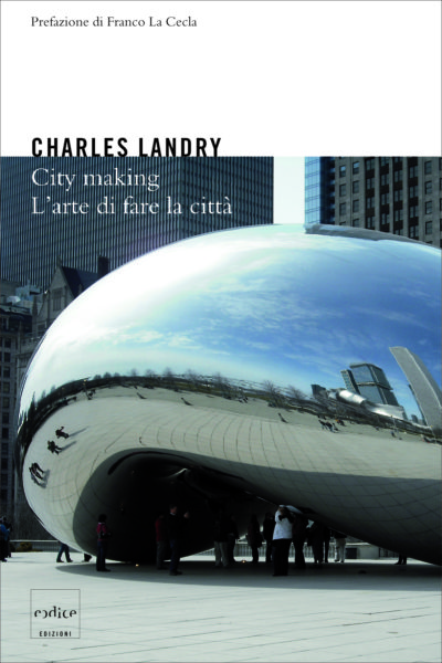 """City making"" di Charles Landry"