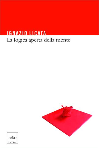 """""""La logica aperta della mente"""" di Ignazio Licata"""