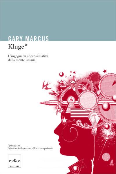 """Kluge"" di Gary Marcus"