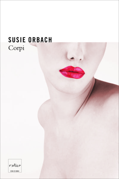 """Corpi"" Susie Orbach"