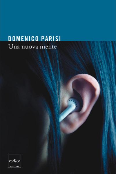 """""""Una nuova mente"""" di Domenico Parisi"""