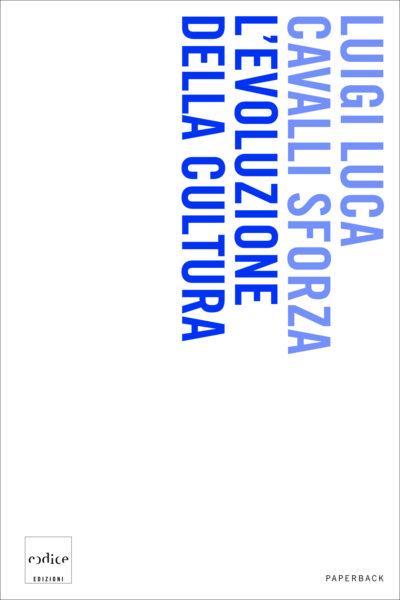 """""""L'evoluzione della cultura"""" di Luigi Luca Cavalli Sforza"""