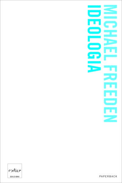 """""""Ideologia"""" di Michael Freeden"""