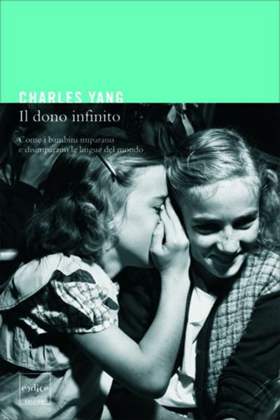 """Il dono infinito"" di Charles Yang"