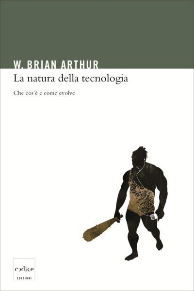 Arthur - La natura della tecnologia