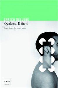 Enrico Bellone - Qualcosa là fuori