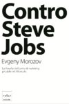 Evgeny Morozov - Contro Steve Jobs