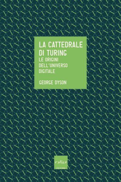 La cattedrale di Turing - George Dyson