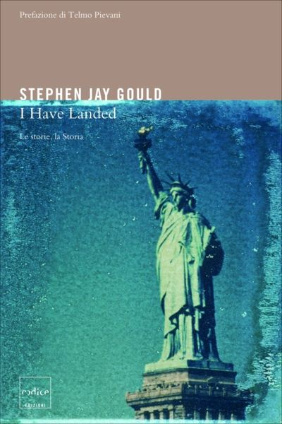 Stephen J. Gould - I have landed