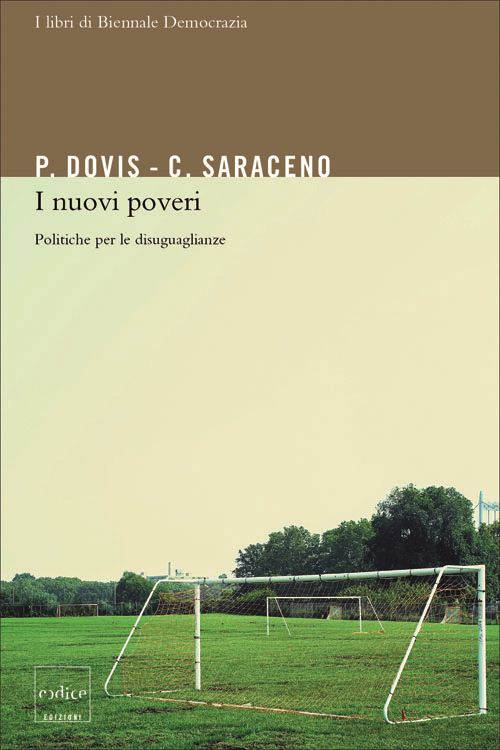 I nuovi poveri - Chiara Saraceno, Pierluigi Dovis