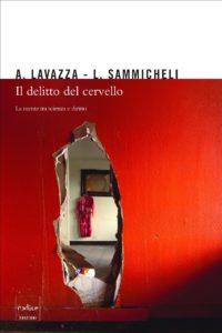 Andrea Lavazza, Luca Sammicheli - Il delitto del cervello