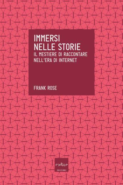 Frank Rose - Immersi nelle storie