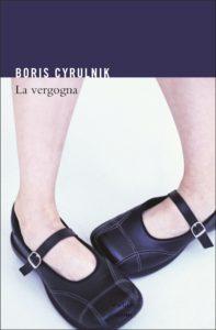 Boris Cyrulnik - La vergogna