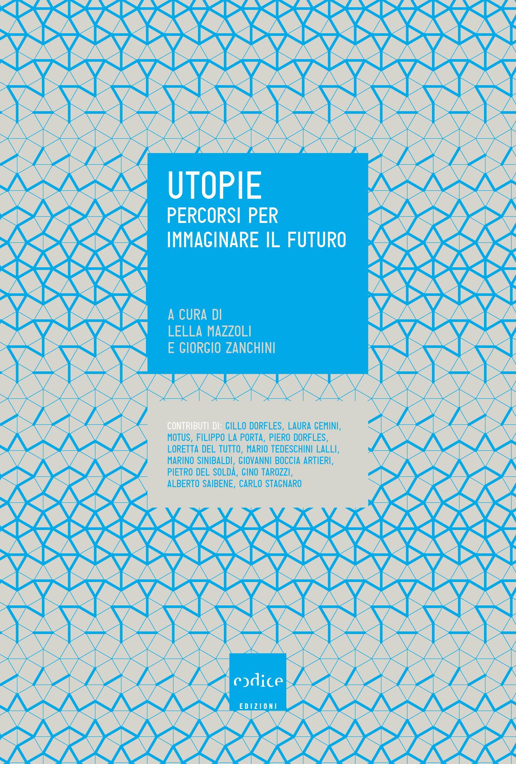 Lella Mazzoli Giorgio Zanchini - Utopie