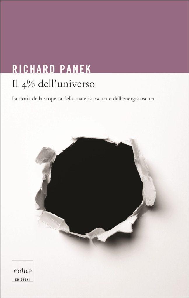 Richard Panek - Il 4% dell'universo
