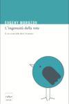 Evgeny Morozov - L'ingenuità della rete