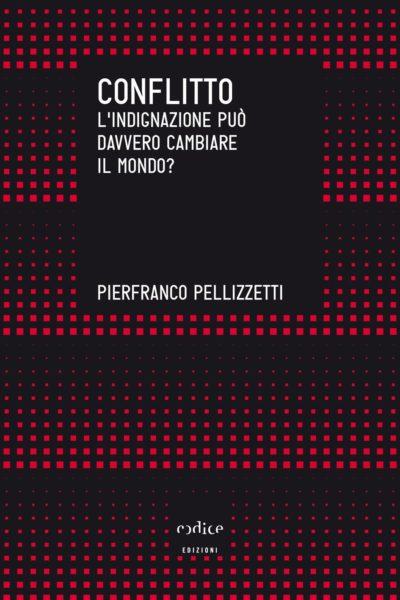 Pierfranco Pellizzetti - Conflitto