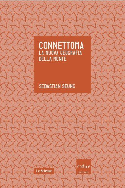 Sebastian Seung - Connettoma