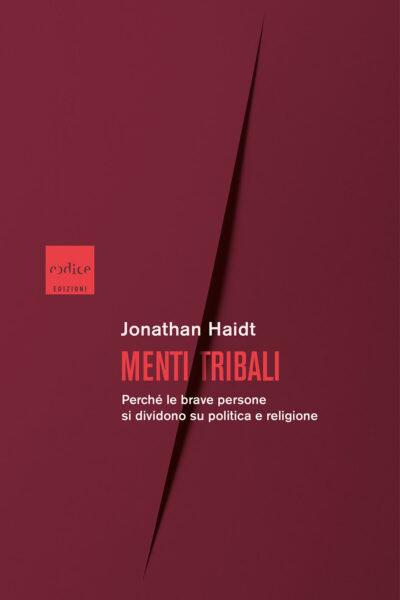 """""""Menti tribali"""" di Jonathan Haidt"""