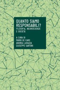 Mario De Caro, Andrea Lavazza, Giuseppe Sartori - Quanto siamo responsabili?