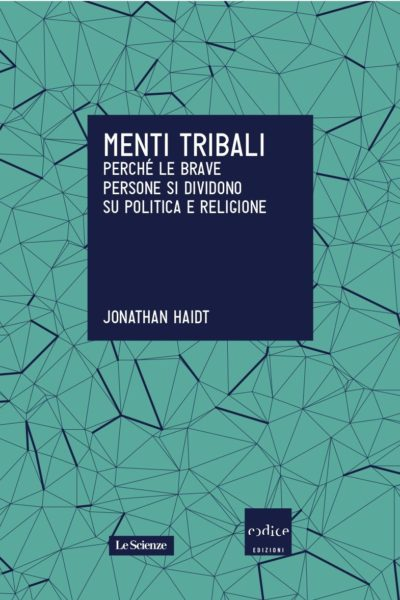 Jonathan Haidt - Menti tribali