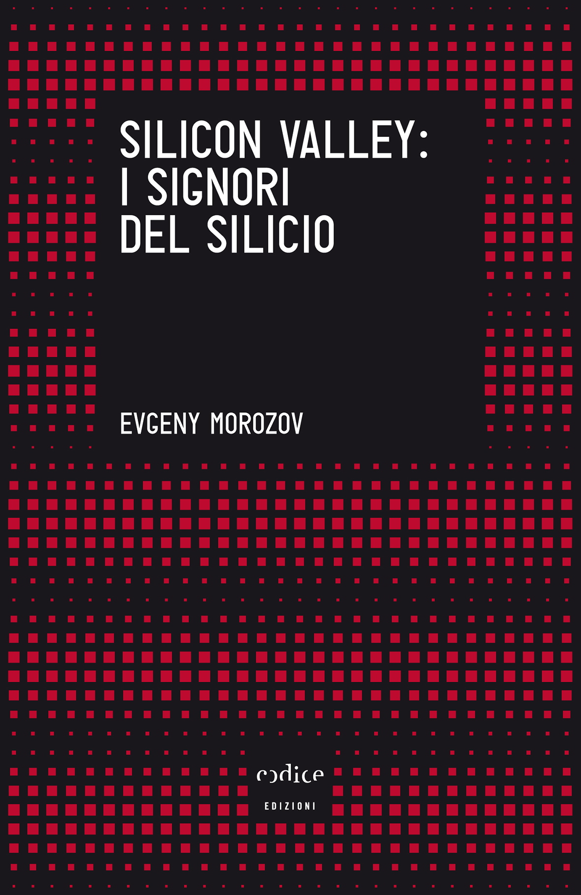 Silicon Valley: i signori del silicio Book Cover