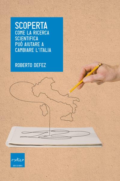 """Scoperta"" di Roberto Defez"