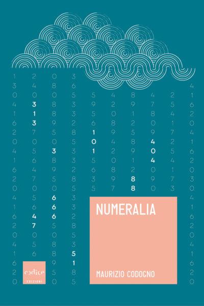 """""""Numeralia"""" di Maurizio Codogno"""