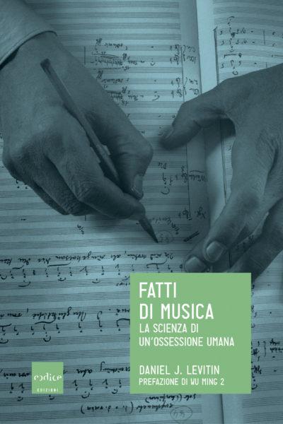 Fatti di musica - Daniel J. Levitin