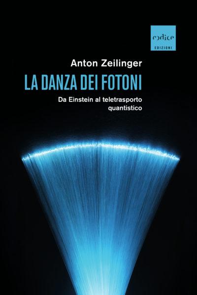 """""""la danza dei fotoni"""" di Anton Zeilinger"""