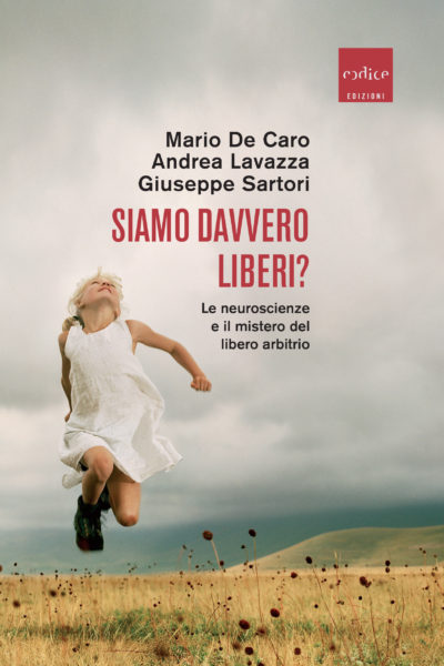"""""""Siamo davvero Liberi?"""" di De Caro, Lavazza e Sartori"""