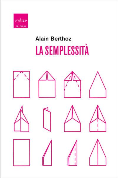 """""""La semplessità"""" di Alain Berthoz"""