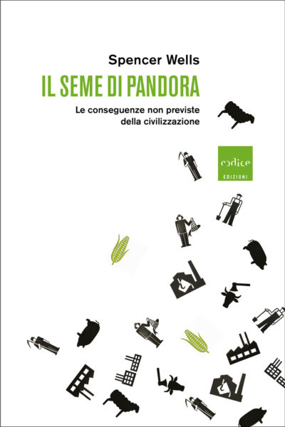 """Il seme di Pandora"" di Spencer Wells"