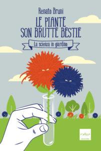 """""""Le spiante son brutte bestie"""" di Renato Bruni"""