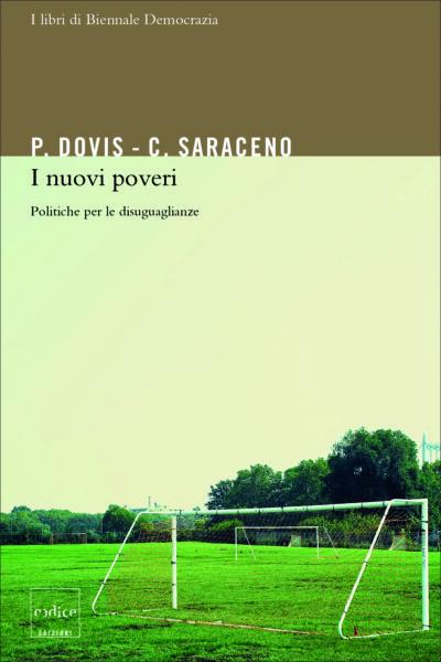 """I nuovi poveri"" di Pierluigi Dovis e Chiara Saraceno"