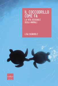 """""""Il coccodrillo come fa"""" di Lisa Signorile"""