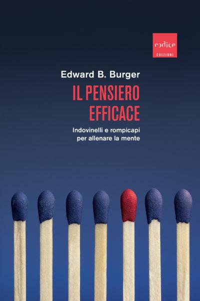 """Il pensiero efficace"", Edward B. Burger"