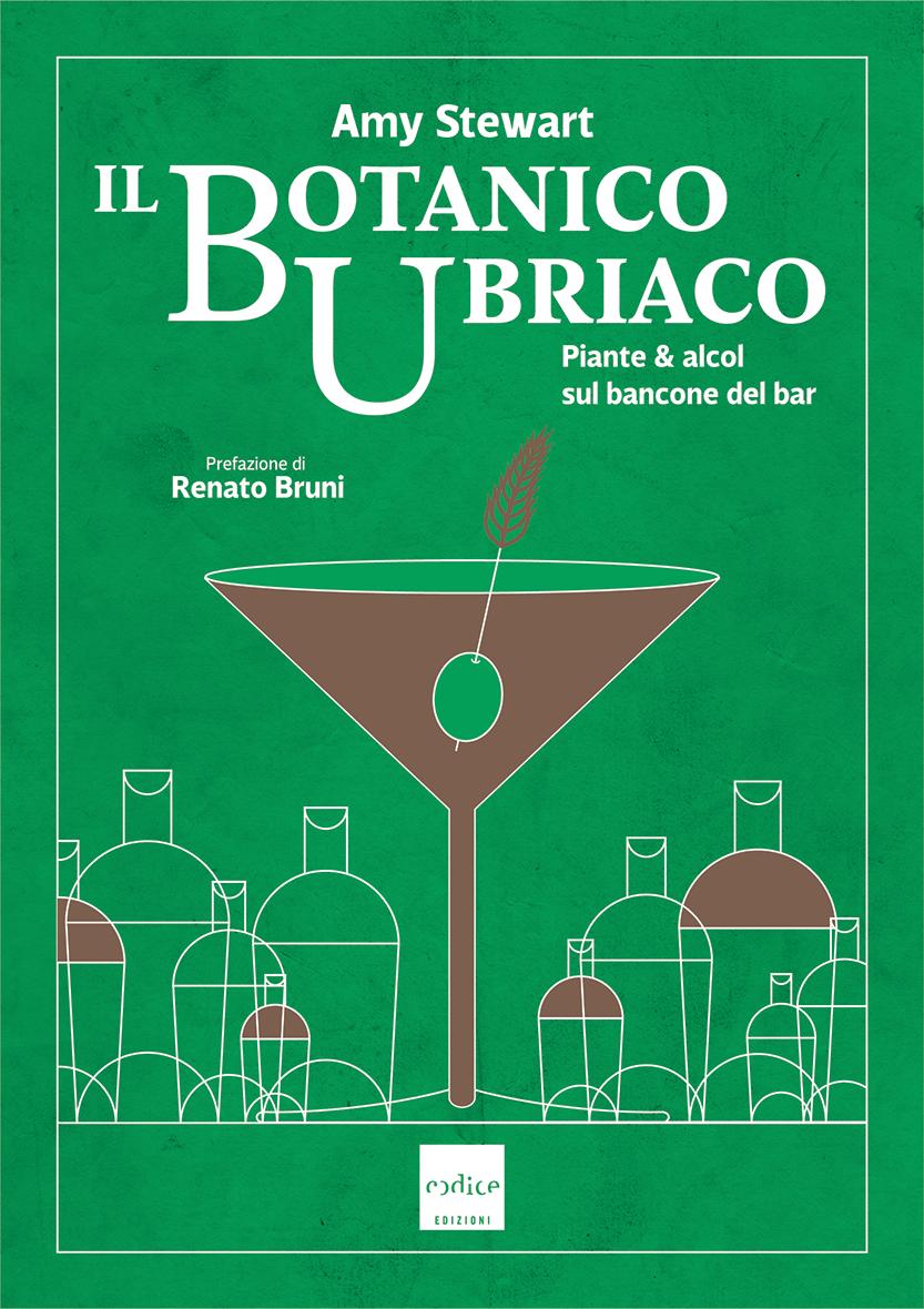 """""""Il botanico ubriaco"""" Amy Stewart"""