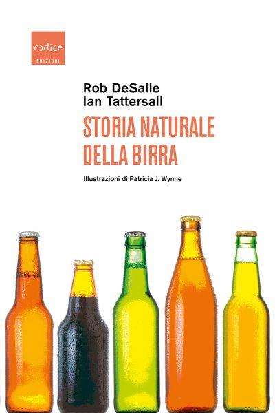 """""""Storia naturale della birra"""" Rob DeSalle, Ian Tattersall"""