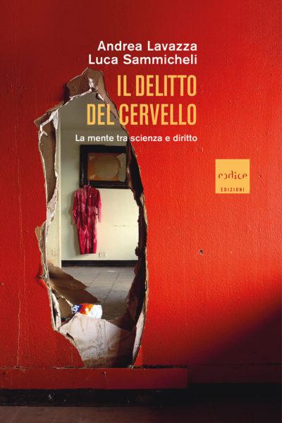 """""""Il delitto del cervello"""" di Andrea Lavazza e Luca Sammicheli"""